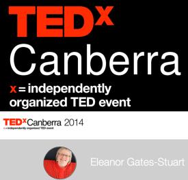 Eleanor Gates-Stuart, Presenter: TEDxCanberra 2014